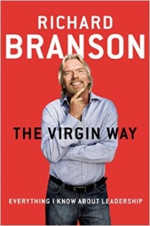 The Virgin Way: Everything I Know About Leadership by Richard Branson - Books