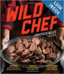 The Wild Chef by Jonathan Miles - Books