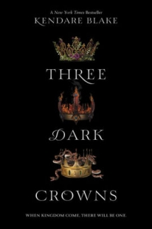 Three Dark Crowns by Kendare Blake - Books to read