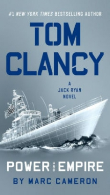 Tom Clancy: Power and Empire by Marc Cameron - Novels to Read