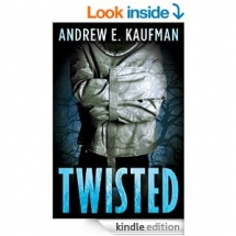 Twisted by Andrew E. Kaufman - Kindle ebooks