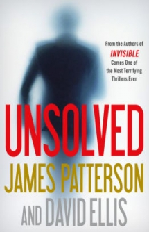 Unsolved by James Patterson - Novels to Read