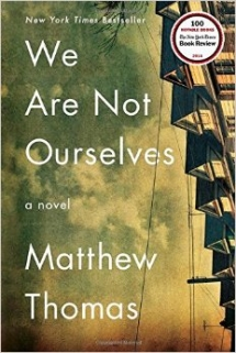 We Are Not Ourselves by Matthew Thomas - Books to read