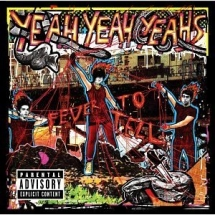 Yeah Yeah Yeahs 'Fever to Tell' - Greatest Albums