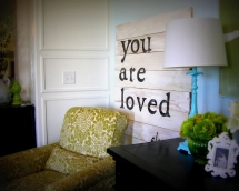 You are loved sign - For the home