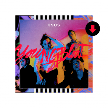 'Youngblood' by 5 Seconds Of Summer - I love music