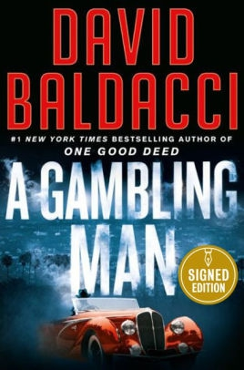 A Gambling Man (Signed Book) by David Baldacci