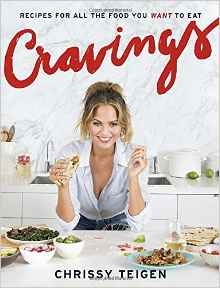 Cravings: Recipes for All the Food You Want to Eat by Chrissy Teigen