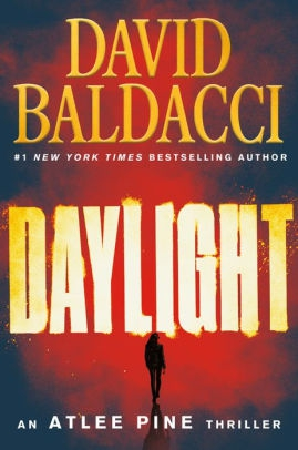 Daylight (Atlee Pine Series #3) by David Baldacci