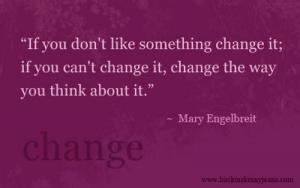 If you don't like it....change it