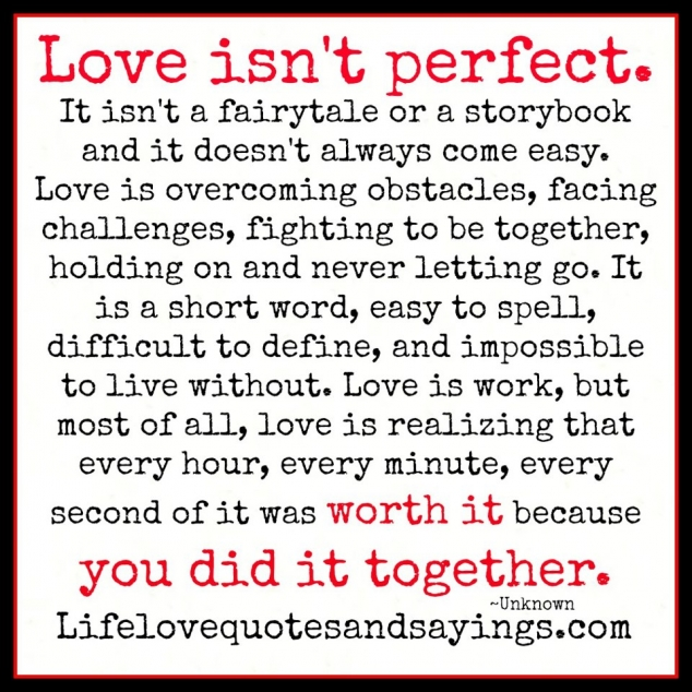 Love Isn T Perfect Quote Favething Com