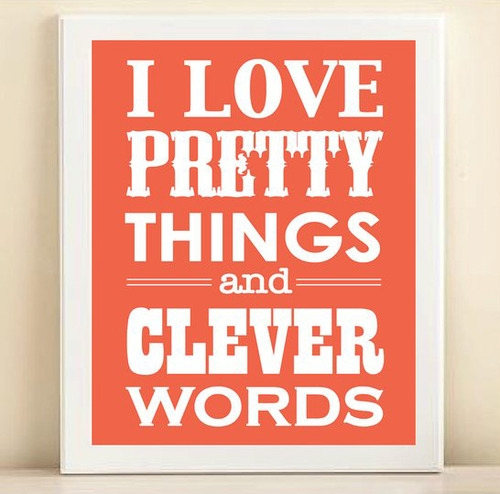 I Adore Pretty Things And Witty Words Pretty Things & Cl...