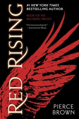 Red Rising (Red Rising Series #1) by Pierce Brown