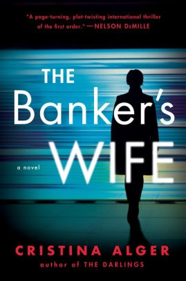 'The Banker's Wife' by Cristina Alger