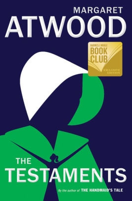 The Testaments (Barnes & Noble Book Club Edition) by Margaret Atwood