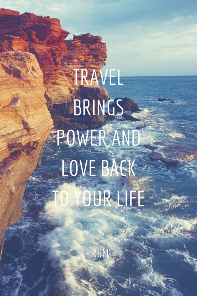 Travel brings power and love back to your life