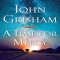 A Time for Mercy by John Grisham - Novels to Read