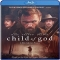 Child of God [Blu-ray] - Best Movies Ever