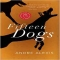 Fifteen Dogs by Andre Alexis - Books