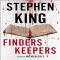 Finders Keepers: A Novel by Stephen King