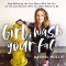 Girl, Wash Your Face by Rachel Hollis - Good Reads