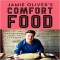 Jamie Oliver's Comfort Food: The Ultimate Weekend Cookbook - Cook Books