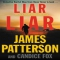 Liar Liar by James Patterson - Novels to Read
