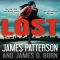 Lost by James Patterson, James O. Born