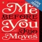 Me Before You by Jojo Moyes - Books to read