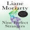 Nine Perfect Strangers by Liane Moriarty - Books to read