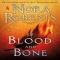Of Blood and Bone by Nora Roberts - Books to read