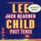 Past Tense (Signed Book) (Jack Reacher Series #23) by Lee Child - Books to read