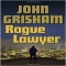 Rogue Lawyer by John Grisham  - Books to read