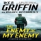 The Enemy of My Enemy by W. E. B. Griffin and William E. Butterworth IV - Novels to Read