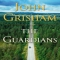The Guardians by John Grisham - Novels to Read