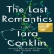 The Last Romantics by Tara Conklin - Books to read