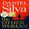 'The Other Woman' by Daniel Silva - Books to read