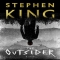 The Outsider: A Novel by Stephen King - Novels to Read