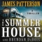 The Summer House by James Patterson and Brendan DuBois - Novels to Read