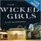 The Wicked Girls - by Alex Marwood - Books