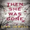 Then She Was Gone: A Novel by Lisa Jewell