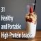 31 Healthy and Portable High Protein Snacks - Healthy Food Ideas