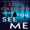When You See Me by Lisa Gardner - Novels to Read